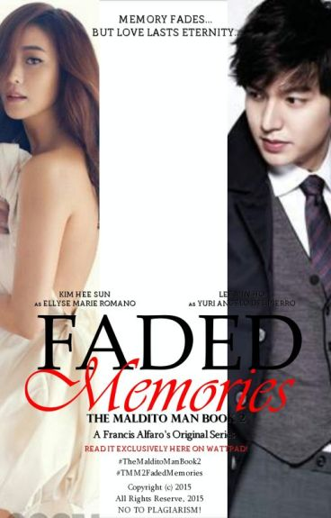 #TMM2:FADED MEMORIES[COMPLETED SERIES] #Wattys2015