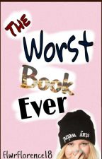 The Worst Book Ever by flwrflorence18