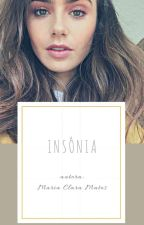 Insônia ☆ by Maaryaclara