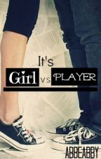 Girl vs Player by sweetdimple
