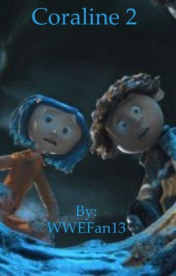 coraline 2 reopens the - photo #6
