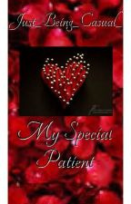 My Special Patient (A Liam Payne Love Story) by Just_Being_Casual_