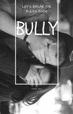 Bully by fadz_rin