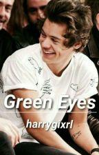 Green Eyes h.s (TERMINADA) by harrygixrl