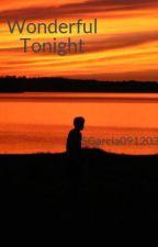 Wonderful Tonight by SGarcia091203