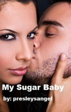 My Sugar Baby by presleysangel