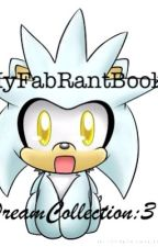 ~My Fab Rant Book~ by DreamCollection