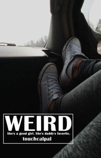 Weird. [Ashton Irwin]