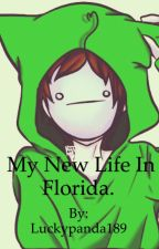 My new life in Florida ( Cryaotic x reader )[#wattys2015] by luckypanda189