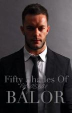 Fifty Shades of Balor by FergalsBae