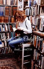 Not the Only One by book_nerd356