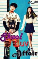 Skool Luv Affair (On-Going) by girl_pitch