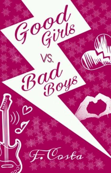 Good Girls vs. Bad Boys