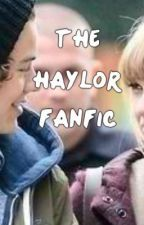 The Haylor Fanfic by ScarsofZiall