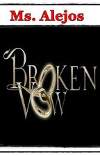BROKEN VOW by Ms_Alejos