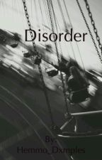 Disorder by hemmo_dxmples