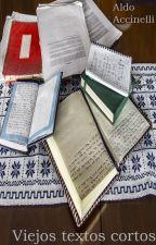 Viejos textos cortos (a falta de un mejor nombre) by aljao_