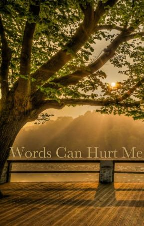 Words Can Hurt Me by zingsteel