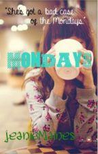 Mondays by Jeanie_Maines