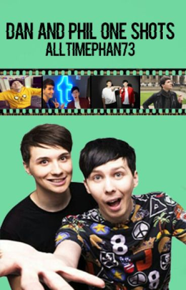 Dan and Phil One Shots