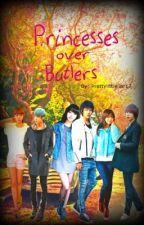 PRINCESSES OVER BUTLERS by BAEseek