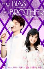 My Bias is My Brother (EXO LAY/CHEN) by AnonImagination