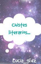 Chistes literarios  by lucia_gfdz