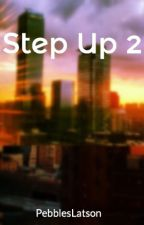 Step Up 2 MSA by PebblesLatson
