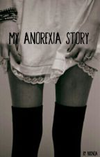 My anorexia story / CZ by Nicinqa