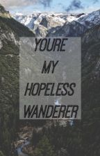 My Hopeless Wanderer by murphamy