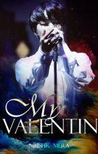 My Valentin by Niushk