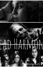 Dead Harmony by Caitlinaros