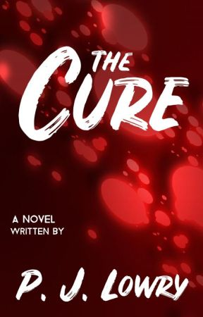 The Cure by PJLowry