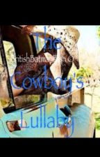 The Cowboys Lullaby by BritishBatmanBish