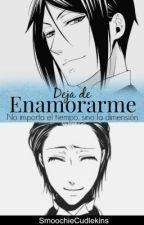 Deja de Enamorarme [EDITANDO] by MoochDlekins