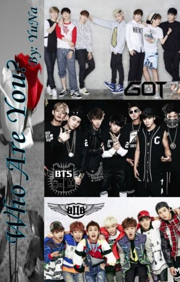 Who Are You? (BTOB, BTS, & GOT7)