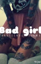 Bad Girl ; S.M by brentsbaerito