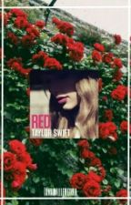 RED [Taylor Swift Songs] by Iamawilliewonka