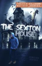 The Sexton House - horror *romanian* by Nicolle1DChannel