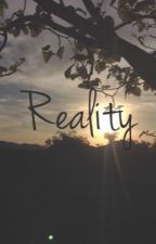 Reality by your-lame