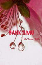 """EMBUN """"BANK ILMU"""" by Embun_Qolbu"""