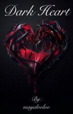 Dark Heart (Larry Stylinson AU) by mayalooloo