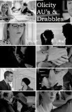 Arrow AU's & Drabbles by essenceofheroism