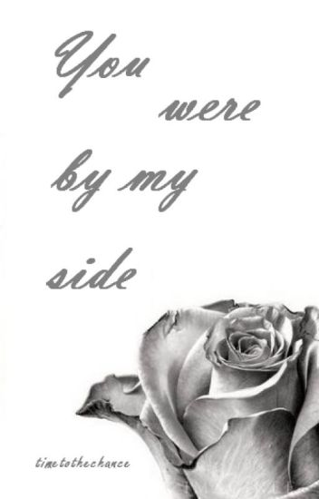 you were by my side || l.s.