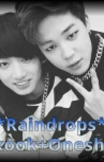 Raindrops | JiKook [One Shot/Lemon]