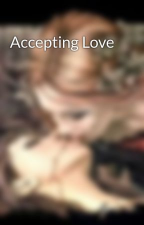 Accepting Love by SimiBethell