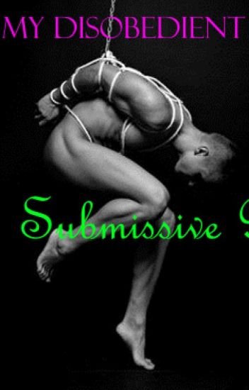 My Disobedient Submissive (BoyXBoy) (D/S)