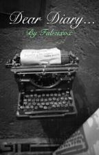 Dear Diary... by Fabzixox