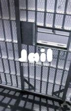 Jail ; J.G by brentsbaerito