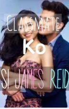 Classmate ko Si James ( Jadine Tagalog Story) by HarrysBanana_16